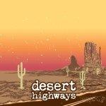 Desert Highways