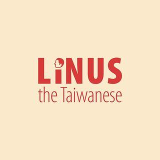 Linus the Taiwanese