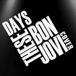 These Days - Bon Jovi Cover