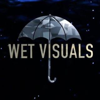 Wet Visuals