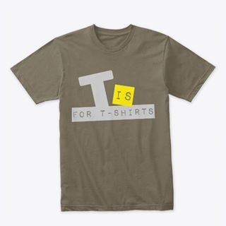 T is For T-Shirts 👕