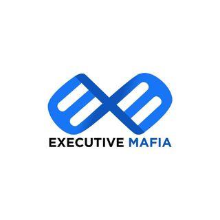 Executive Mafia