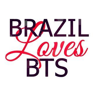 Brazil Loves BTS com Mari&Juh