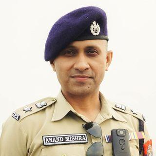 Anand Mishra, IPS