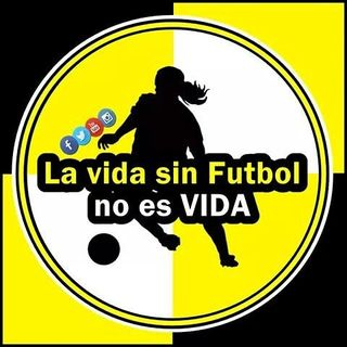 La vida sin Futbol no es VIDA🌀