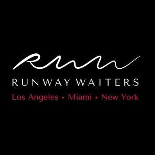 RUNWAY WAITERS Model Staffing