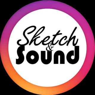 SKETCH AND SOUND