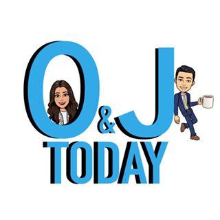 O & J TODAY