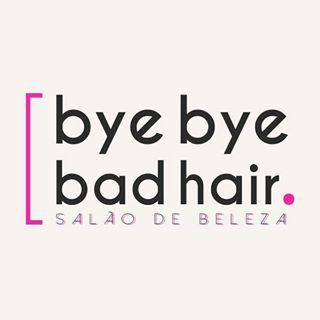 ByeByeBadHair Salão de Beleza