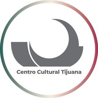 CECUT. Centro Cultural Tijuana