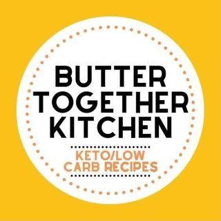 Butter Together Kitchen 🥑🍳🥓