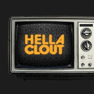 Hella Clout