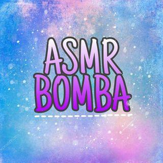 ASMR BOMBA