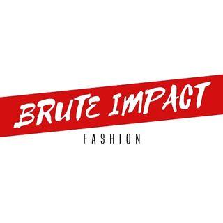 BRUTE IMPACT ™