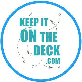 www.Keepitonthedeck.com