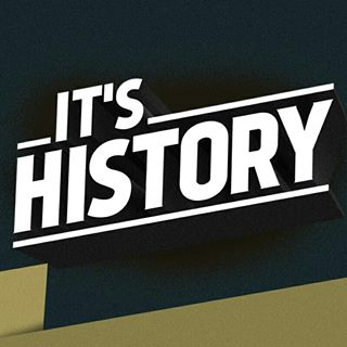 IT'S HISTORY!