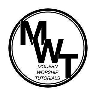 Modern Worship Tutorials
