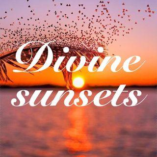 • Divine Sunsets •