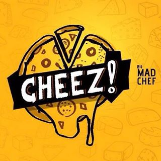 CHEEZ! by Madchef