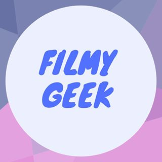FILMY GEEK