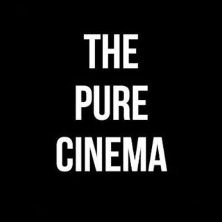 The Pure Cinema