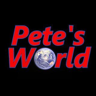 Pete's World