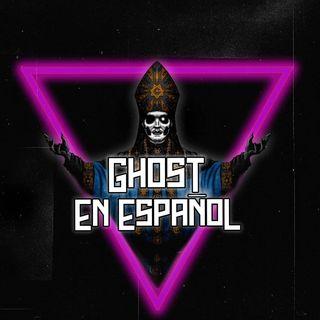 GHOST EN ESPAÑOL