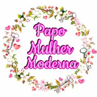 Papo Mulher Moderna