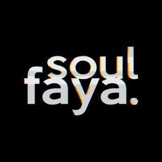 SOUL FAYA