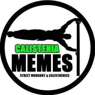 CALISTENIA MEMES