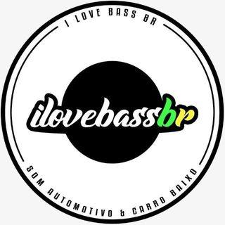 I Love Bass BR