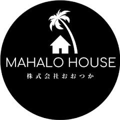 MAHALOHOUSE