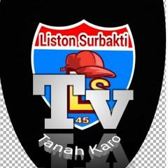 Tv Tanah Karo ( Liston Surbakti )
