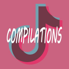 Tik Tok Compilations