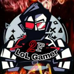 2F LoL Gamer