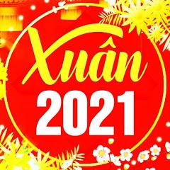 Nhạc Xuân TẾT 2021