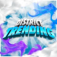 District Trending
