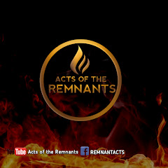 Acts Of The Remnants