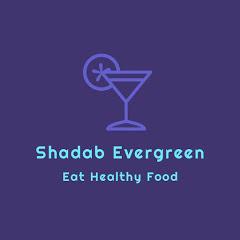 SHADAB EVERGREEN