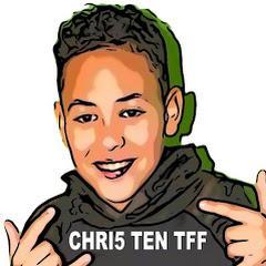 Chri5 Ten TFF Gaming & Vlog