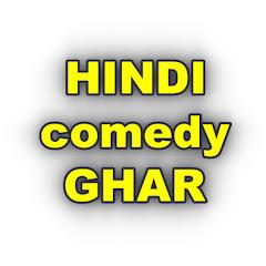 Hindi Comedy Ghar