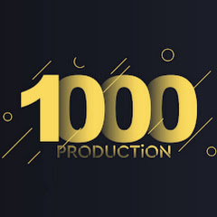 1000 Production