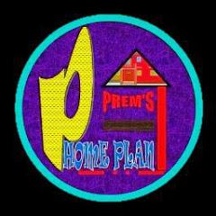 prem's home plan