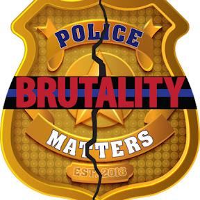 Police Brutality Matters LLC