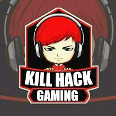 KILL HACK GAMING