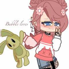 •Bubble Lover•