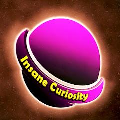 Insane Curiosity