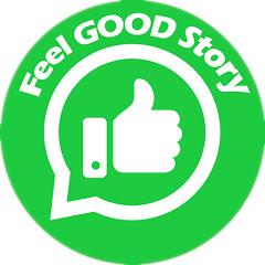 Feel Good Story
