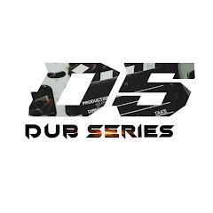 Dub Series
