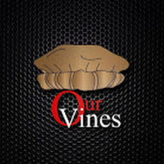 Our Vines